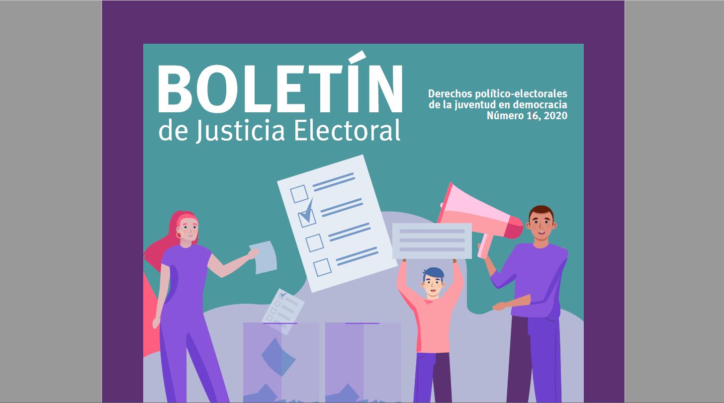 Fragmento de la portada del Boletin Justicia Electoral, no. 16, junio 2020.