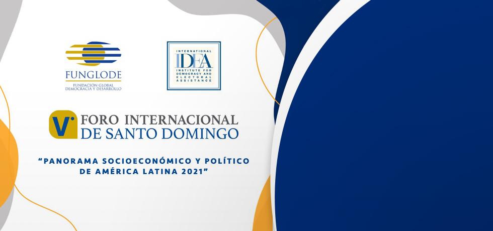 Cartel del V Foro Internacional de Santo Domingo: Panorama socioeconómico y político de AL 2021