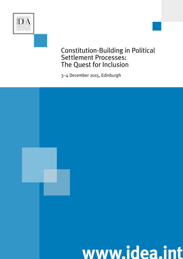Constitution-Building in Political Settlement Processes: The