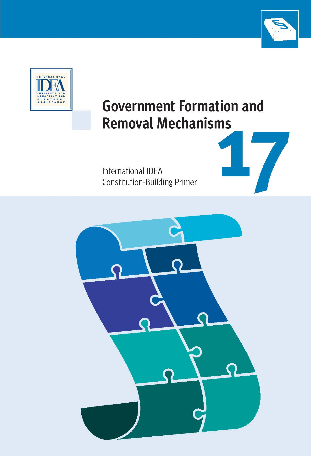Government formation and removal mechanisms international idea arranged thematically around the practical choices faced by constitution builders the primers aim to explain complex constitutional issues in a quick and pooptronica Image collections