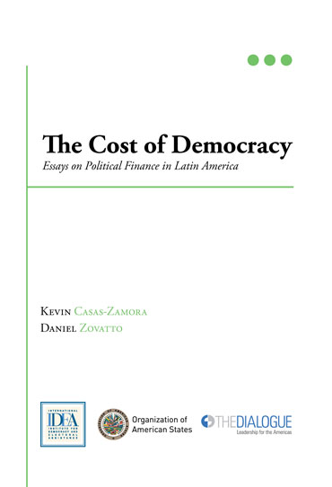 After High School Essay It Discusses The Risks That Current Practices Entail For Democracy And The  Best Approaches To Regulating The Role Of Money In Politics Sample Essays High School Students also Thesis For An Analysis Essay The Cost Of Democracy Essays On Political Finance In Latin America  Sample Essay Thesis Statement