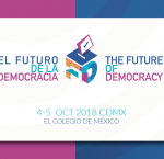 The Future of Democracy, 4-5 October 2018, Mexico City.