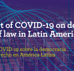 Webinar: The impact of COVID-19 on democracy and rule of law in Latin America