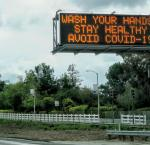 Freeway coronavirus warning on California.  Image credit:  Russ Allison Loar